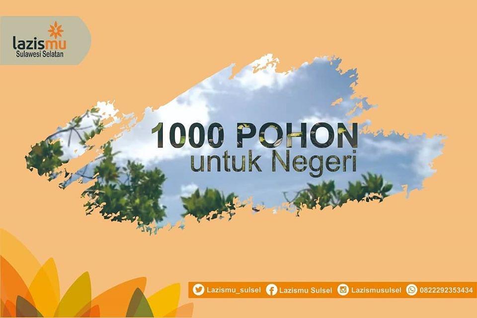 """Coming soon """"1000 Pohon Untuk Negeri"""""""